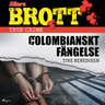 Colombianskt fängelse - äänikirja