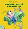 Jukka Parkkinen - Karhukirjeitä Karvoselle