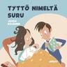 Juuso Räsänen - Pikku Kakkosen iltasatu: Tyttö nimeltä suru