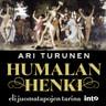 Ari Turunen - Humalan henki – Eli juomatapojen tarina