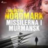 Missilerna i Murmansk - äänikirja
