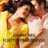 Joanna Neil - Flirttiä paratiisissa