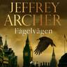Jeffrey Archer - Fågelvägen