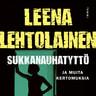 Leena Lehtolainen - Sukkanauhatyttö