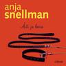 Anja Snellman - Äiti ja koira