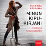 Susanna Valkama - Minun kipukirjani – Talikolla kipua päähän