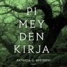 Patricia G. Bertényi - Pimeyden kirja