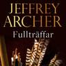 Jeffrey Archer - Fullträffar