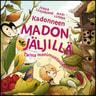 Jukka Laajarinne - Kadonneen madon jäljillä – Tarina monimuotoisuudesta