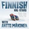 Antti Mäkinen - Finnish NHL stars with Antti Mäkinen
