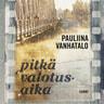 Pauliina Vanhatalo - Pitkä valotusaika