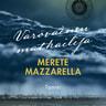 Merete Mazzarella - Varovainen matkailija