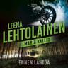 Leena Lehtolainen - Ennen lähtöä