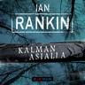 Ian Rankin - Kalman asialla