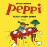 Astrid Lindgren - Peppi keksii uuden sanan