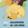 Tuomas Mattila - Pikku Kakkosen iltasatu: Kalkkuna ja leijona