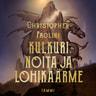 Christopher Paolini - Kulkuri, noita ja lohikäärme
