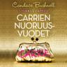 Candace Bushnell - Sinkkuelämää: Carrien nuoruusvuodet