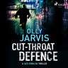 Olly Jarvis - Cut-Throat Defence