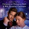 Christmas at Thompson Hall: A Mid-Victorian Christmas Tale - äänikirja