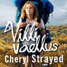 Cheryl Strayed - Villi vaellus