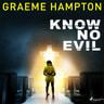 Know No Evil - äänikirja