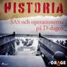 SAS och operationerna på D-dagen - äänikirja