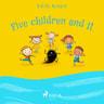 Edith Nesbit - Five Children and It