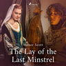 The Lay of the Last Minstrel - äänikirja