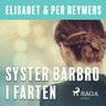Syster Barbro i farten - äänikirja