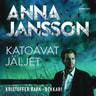 Anna Jansson - Katoavat jäljet