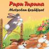 Pupu Tupuna - Metsolan kesäkisat - äänikirja