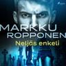 Markku Ropponen - Neljäs enkeli
