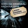 Lasermannen - en mänsklig gåta - äänikirja