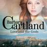 Love and the Gods (Barbara Cartland's Pink Collection 95) - äänikirja