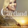 Barbara Cartland - Under Egyptens måne