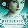 Julia Quinn - Bridgerton: Vastustamaton kiusaus