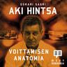 Oskari Saari - Aki Hintsa – Voittamisen anatomia
