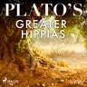 Plato - Plato's Greater Hippias