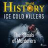 Kustantajan työryhmä - Ice Cold Killers - The Rituals of Murderers