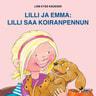 Lilli ja Emma: Lilli saa koiranpennun - äänikirja