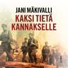 Jani Mäkivalli - Kaksi tietä Kannakselle