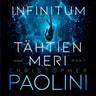 Christopher Paolini - Infinitum. Tähtien meri. Osa 1