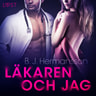 B. J. Hermansson - Läkaren och jag - erotisk novell