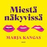 Marja Kangas - Miestä näkyvissä