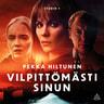 Pekka Hiltunen - Vilpittömästi sinun