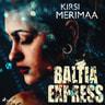 Baltia Express - äänikirja