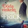 Lennart Frick - Döda vinkeln