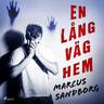 Marcus Sandborg - En lång väg hem