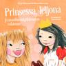 Prinsessa, leijona ja maailmankaikkeuden salaisuus - äänikirja